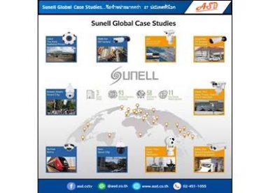 Sunell Global Case Studies...จัดจำหน่ายมากกว่า 87 ประเทศทั่วโลก จากแบรนด์ Sunell